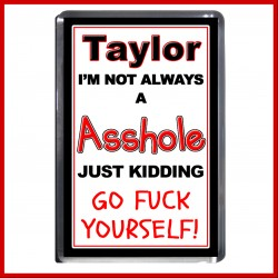 "Personalised ""I'm not always an Asshole"" Fridge Magnet"