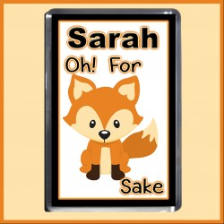 "Personalised ""For FOX Sake"" Fridge Magnet"