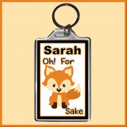 "Personalised ""For FOX Sake"" Large Key Ring"