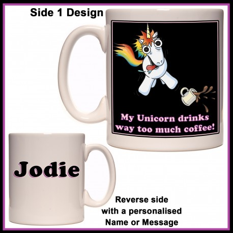 "Personalised ""My Unicorn Drinks Coffee"" Mug"