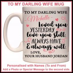 Personalised To My Darling Wife Mug