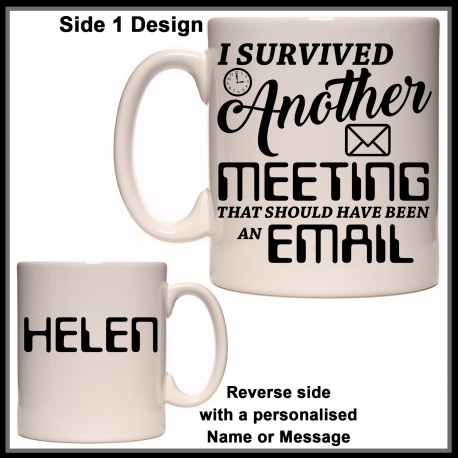 Personalised I Survived another Meeting Mug