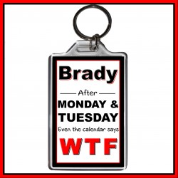 """Personalised """"Even the Calendar Says WTF"""" Large Key Ring"""