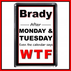"""Personalised """"Even the Calendar Says WTF"""" Fridge Magnet"""