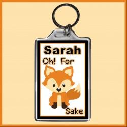 """Personalised """"For FOX Sake"""" Large Key Ring"""