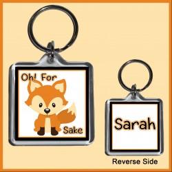 """Personalised """"For FOX Sake"""" Square Key Ring"""