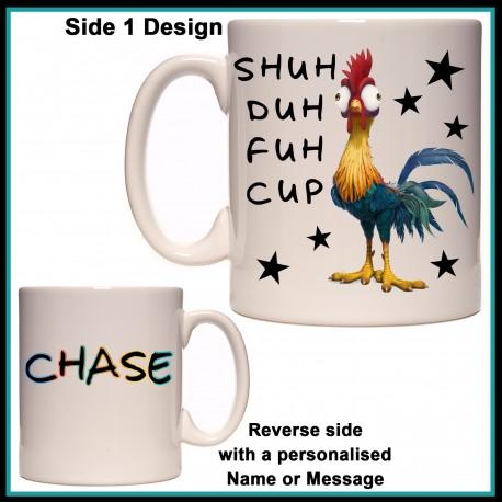 Personalised Shuh Duh Fuh Cup Mug (Chicken Hei Hei)