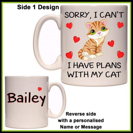 "Personalised ""Sorry, Plans with my Cat"" Mug"