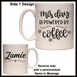 Personalised This Day Powered by Coffee Mug