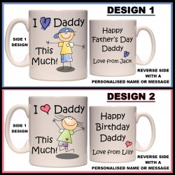 Personalised I Love Daddy This Much Mug