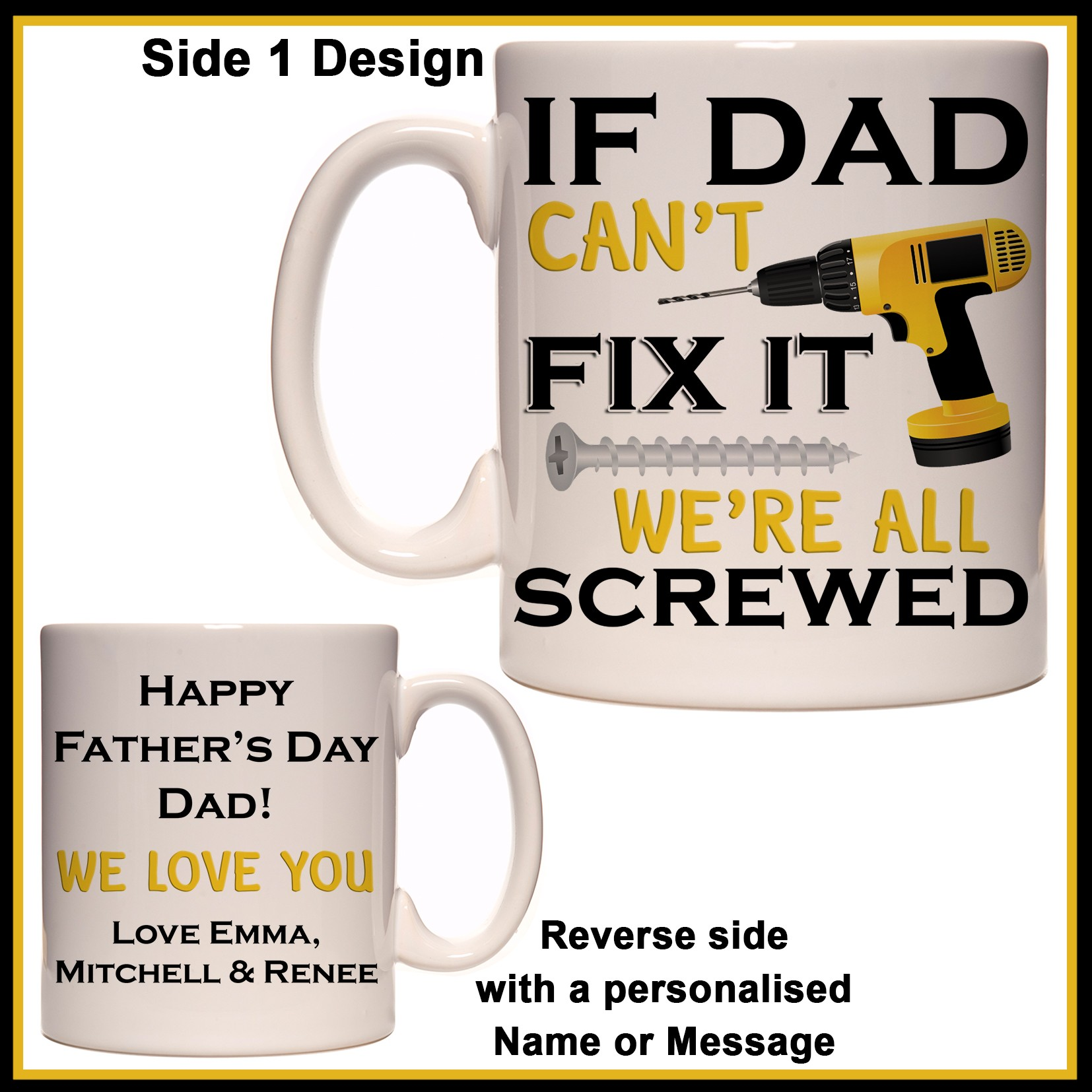 Personalised If Dad Can T Fix It We Re All Screwed Mug Personalise It Products