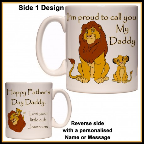 Personalised I'm proud to call you My Daddy (Lion King) Mug