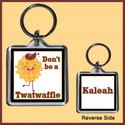 Personalised Don't be a Twatwaffle Square Key Ring