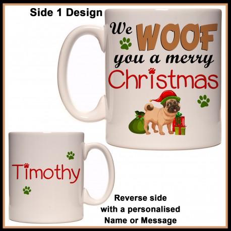Personalised We WOOF You a Merry Christmas Mug
