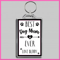 Personalised Best Dog Mum Ever Large Key Ring