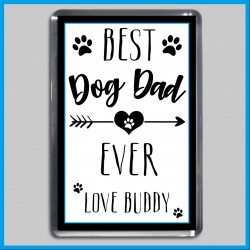 Personalised Best Dog Dad Ever Magnet